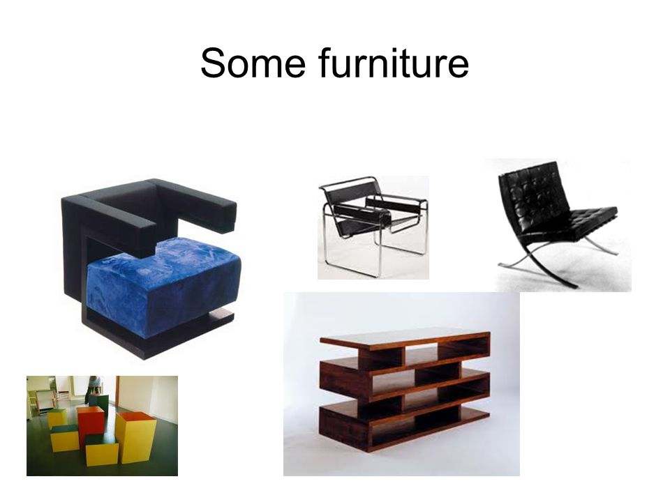 Some furniture