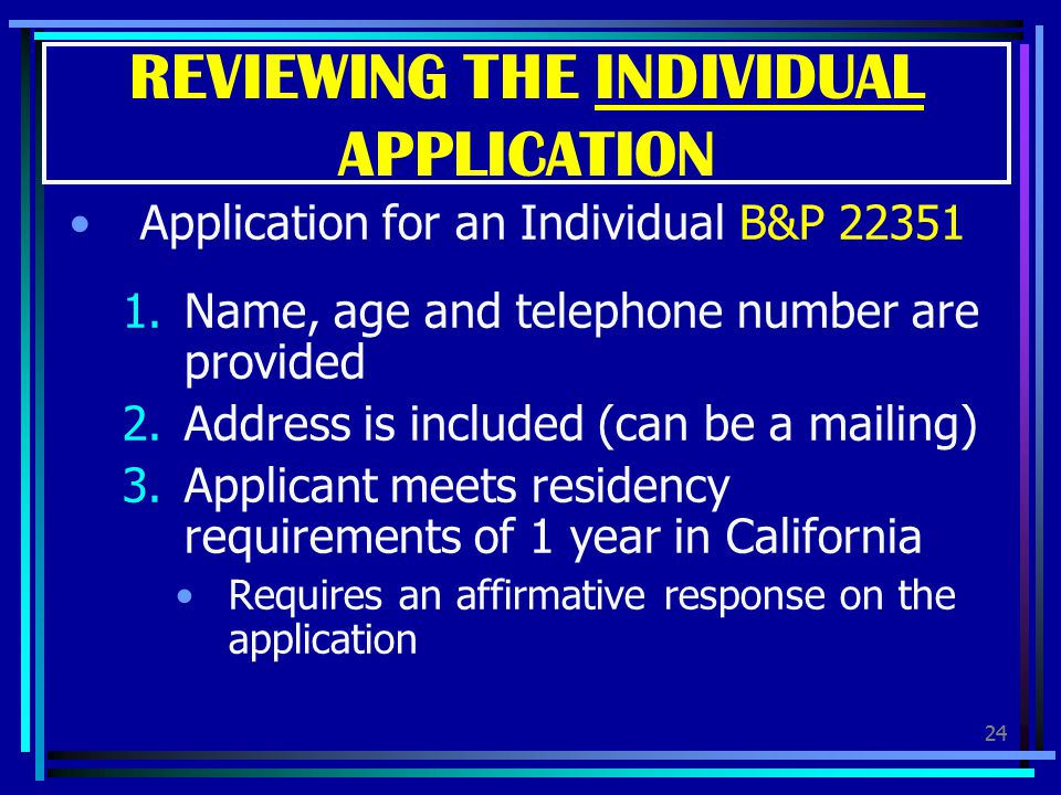 REVIEWING THE INDIVIDUAL APPLICATION