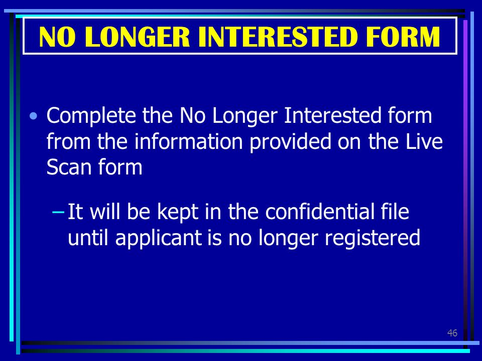 NO LONGER INTERESTED FORM