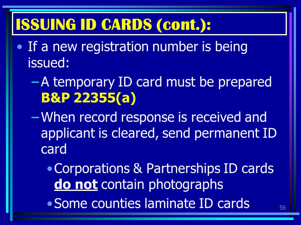 ISSUING ID CARDS (cont.):