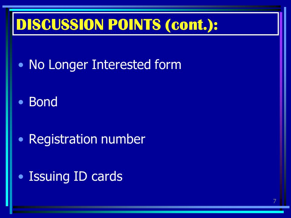 DISCUSSION POINTS (cont.):