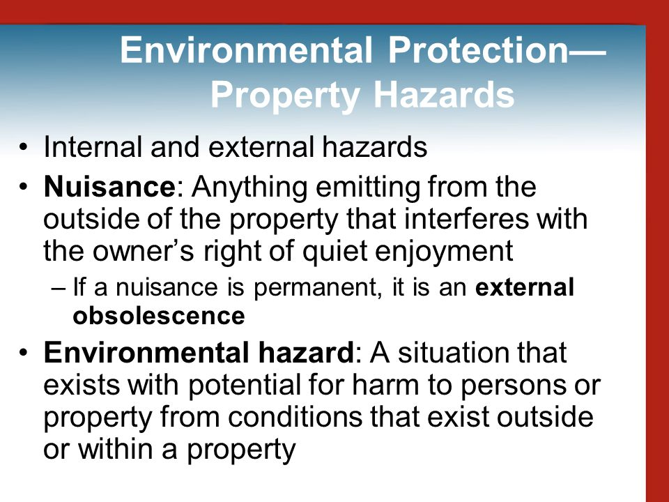 Environmental Protection—Property Hazards