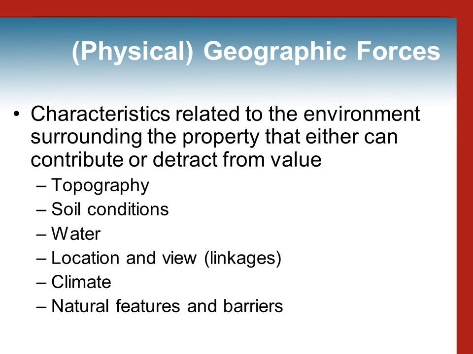 (Physical) Geographic Forces