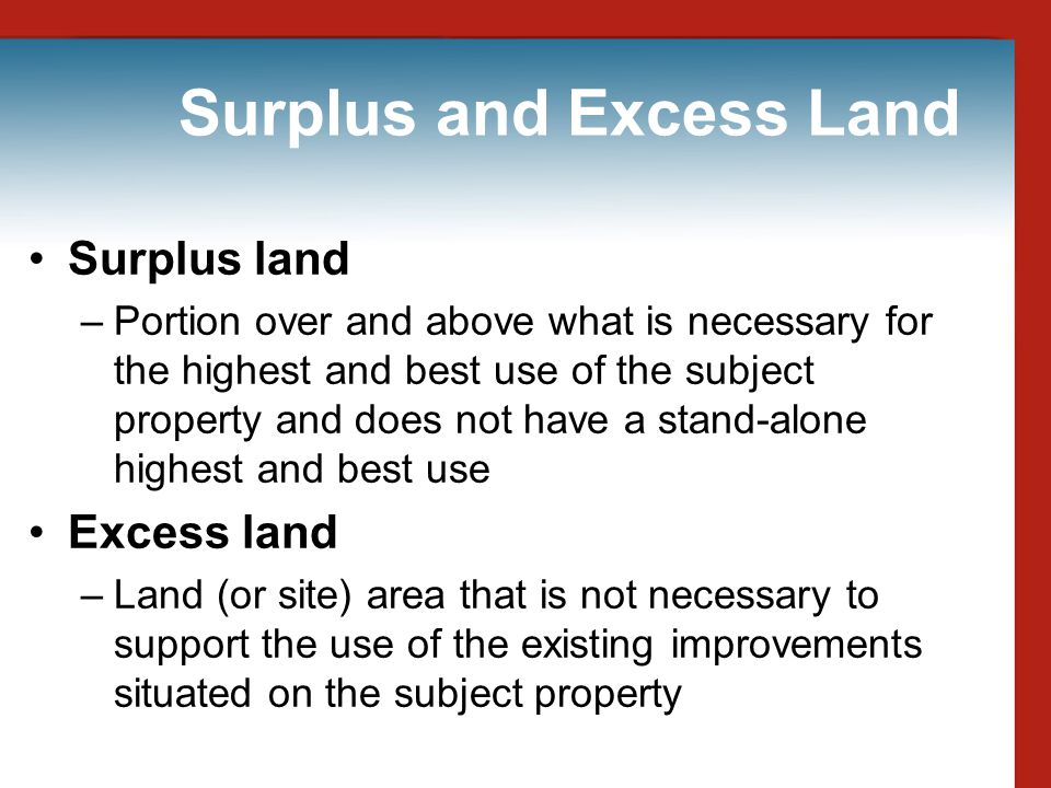 Surplus and Excess Land