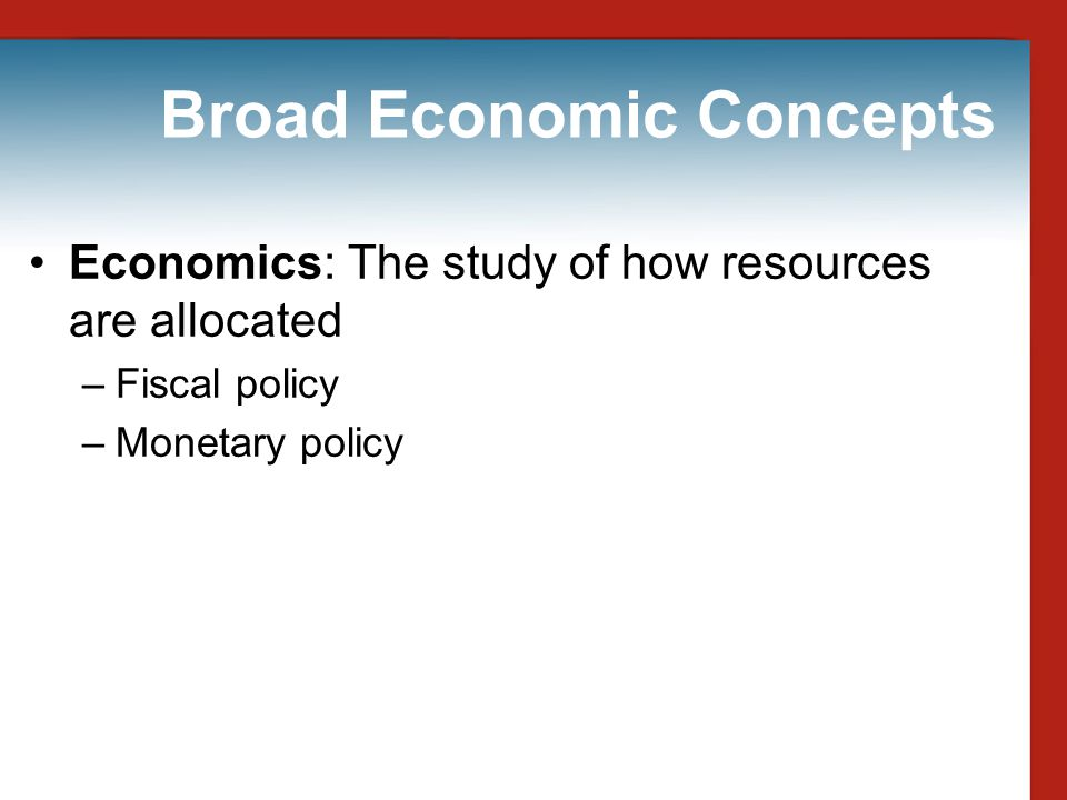 Broad Economic Concepts
