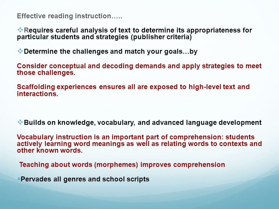 Effective reading instruction…..