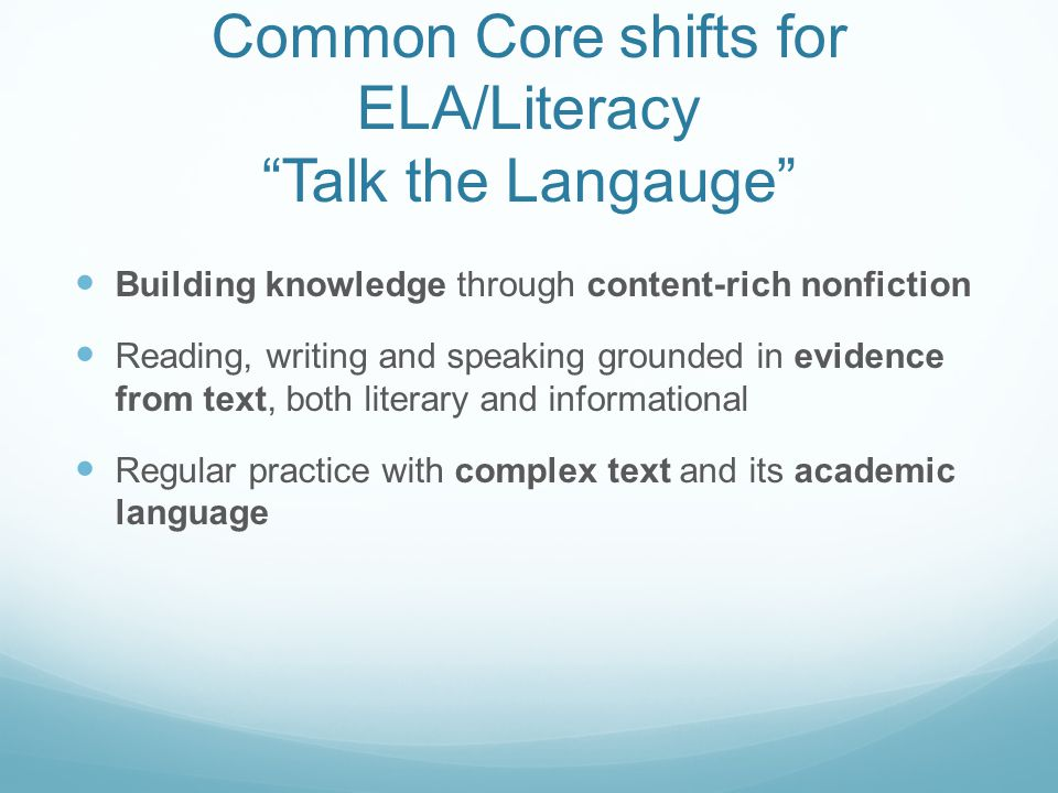 Common Core shifts for ELA/Literacy Talk the Langauge