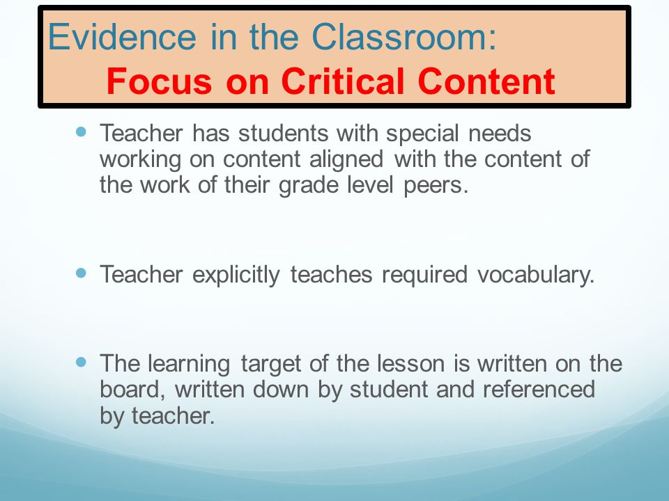 Evidence in the Classroom: Focus on Critical Content