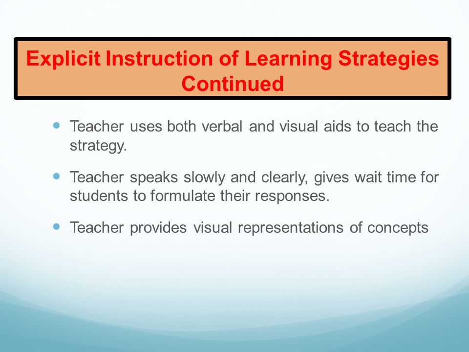 Explicit Instruction of Learning Strategies Continued