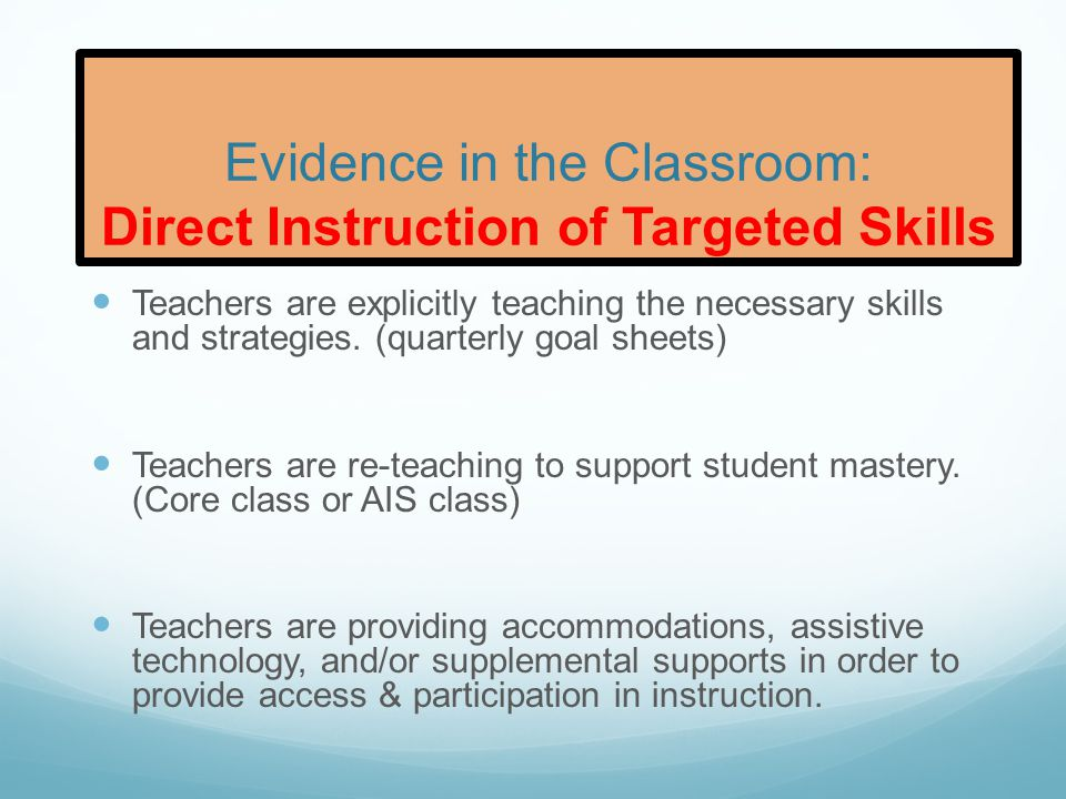 Evidence in the Classroom: Direct Instruction of Targeted Skills
