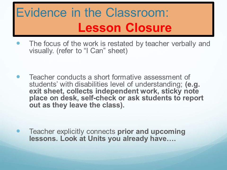 Evidence in the Classroom: Lesson Closure