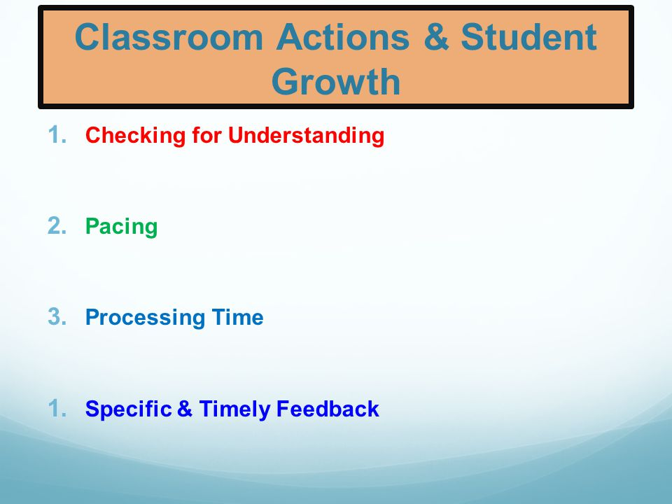 Classroom Actions & Student Growth