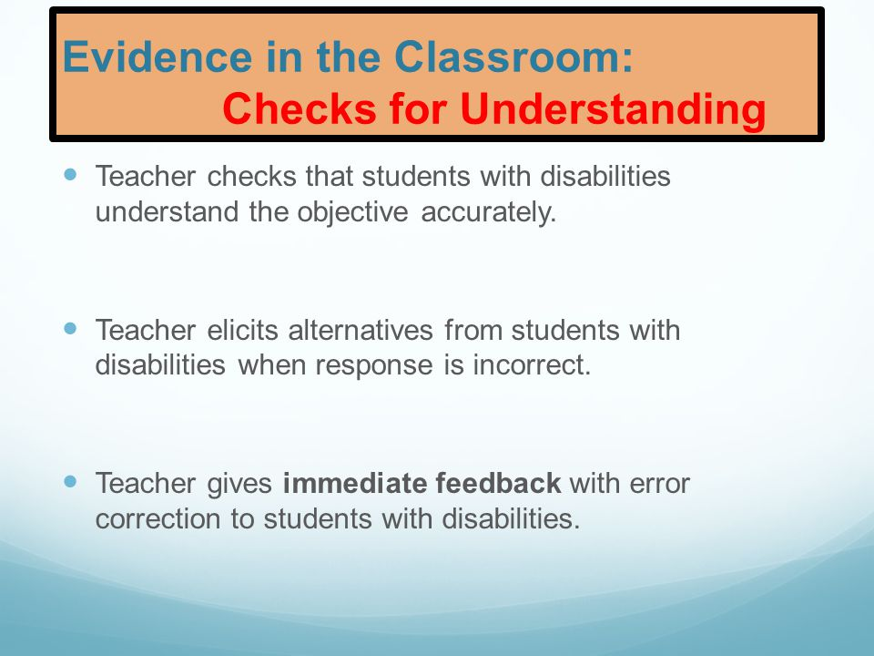 Evidence in the Classroom: Checks for Understanding
