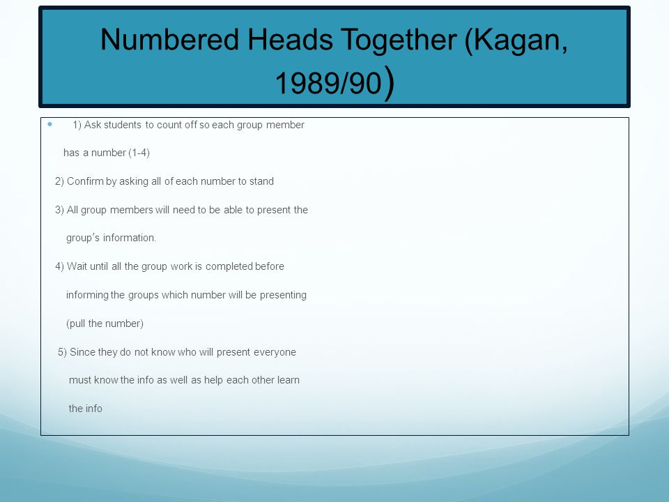 Numbered Heads Together (Kagan, 1989/90)