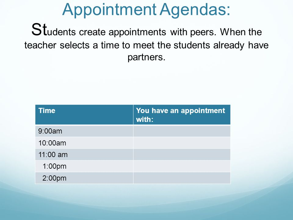 Appointment Agendas: Students create appointments with peers