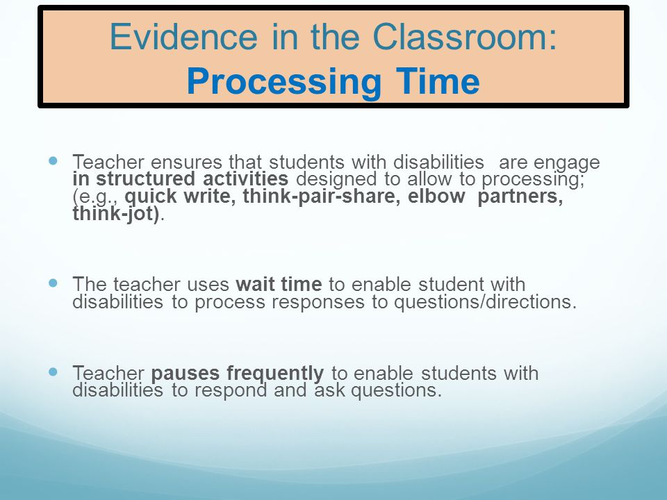 Evidence in the Classroom: Processing Time