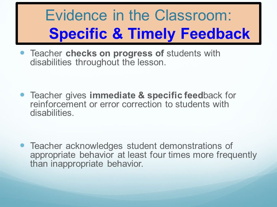 Evidence in the Classroom: Specific & Timely Feedback