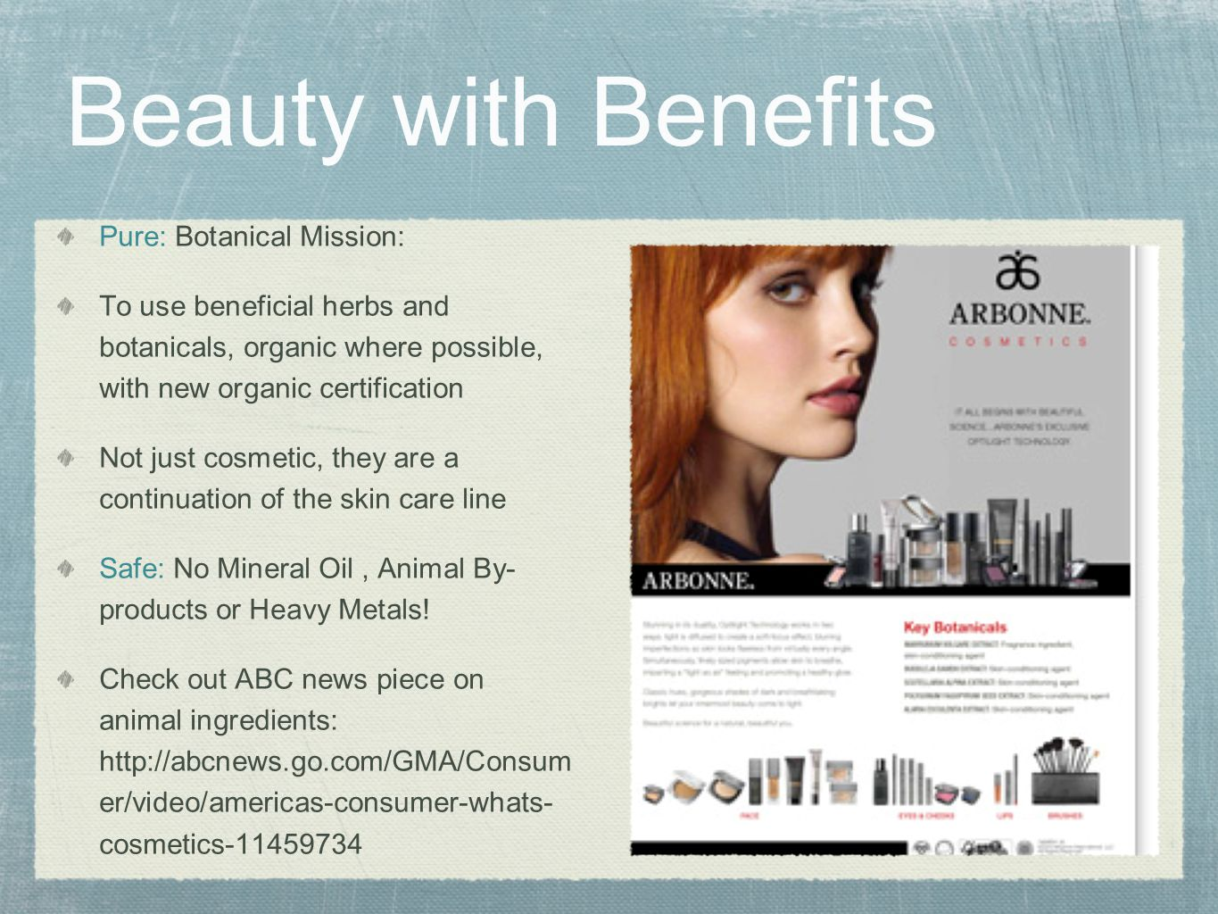 Beauty with Benefits Pure: Botanical Mission: