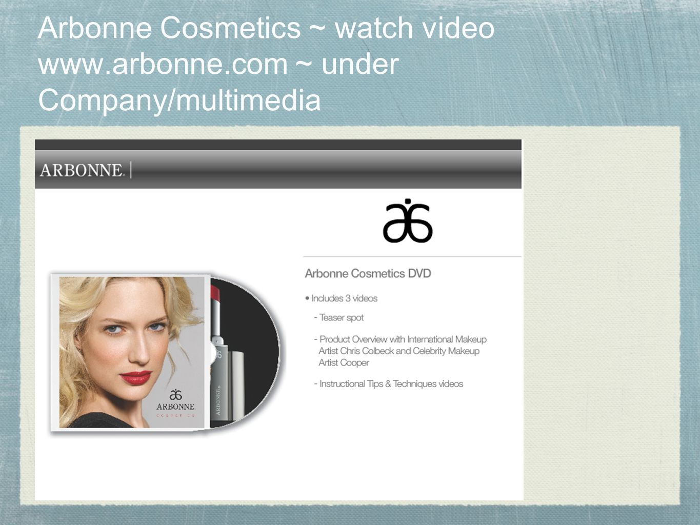 Arbonne Cosmetics ~ watch video www. arbonne