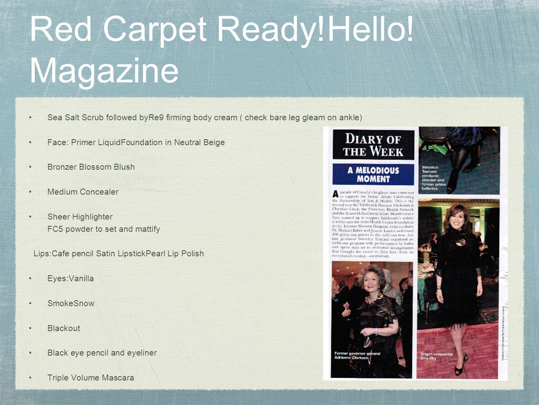 Red Carpet Ready!Hello! Magazine