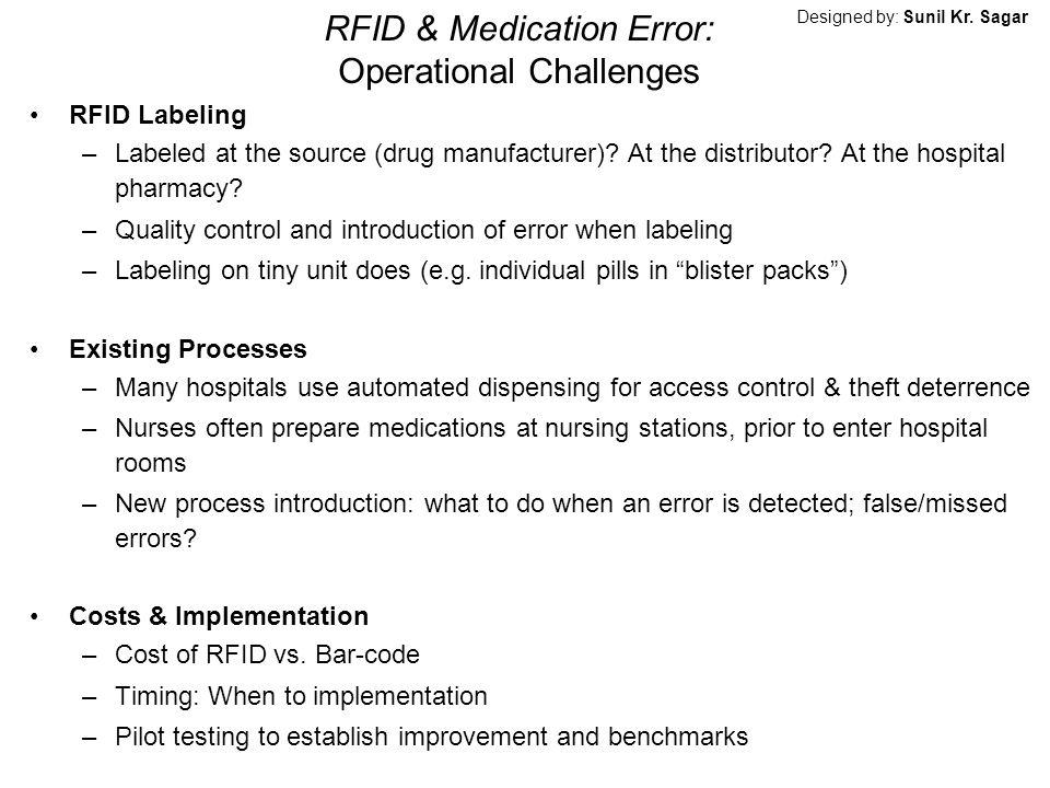RFID & Medication Error: Operational Challenges