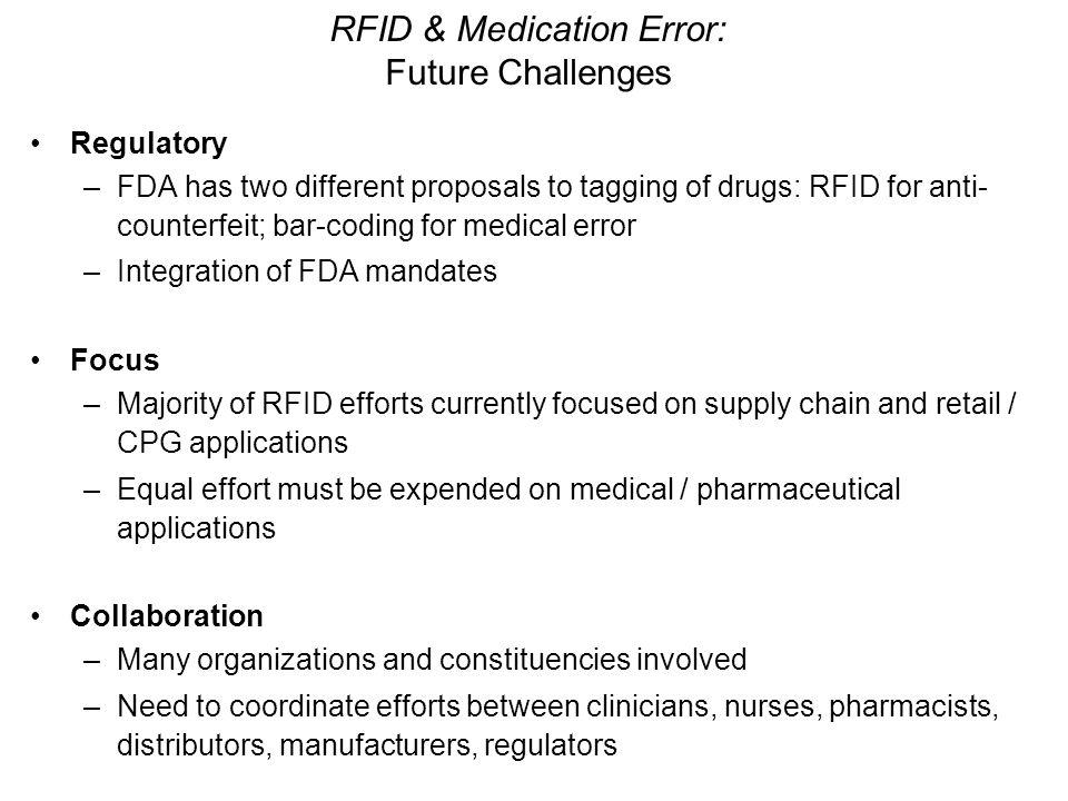 RFID & Medication Error: Future Challenges
