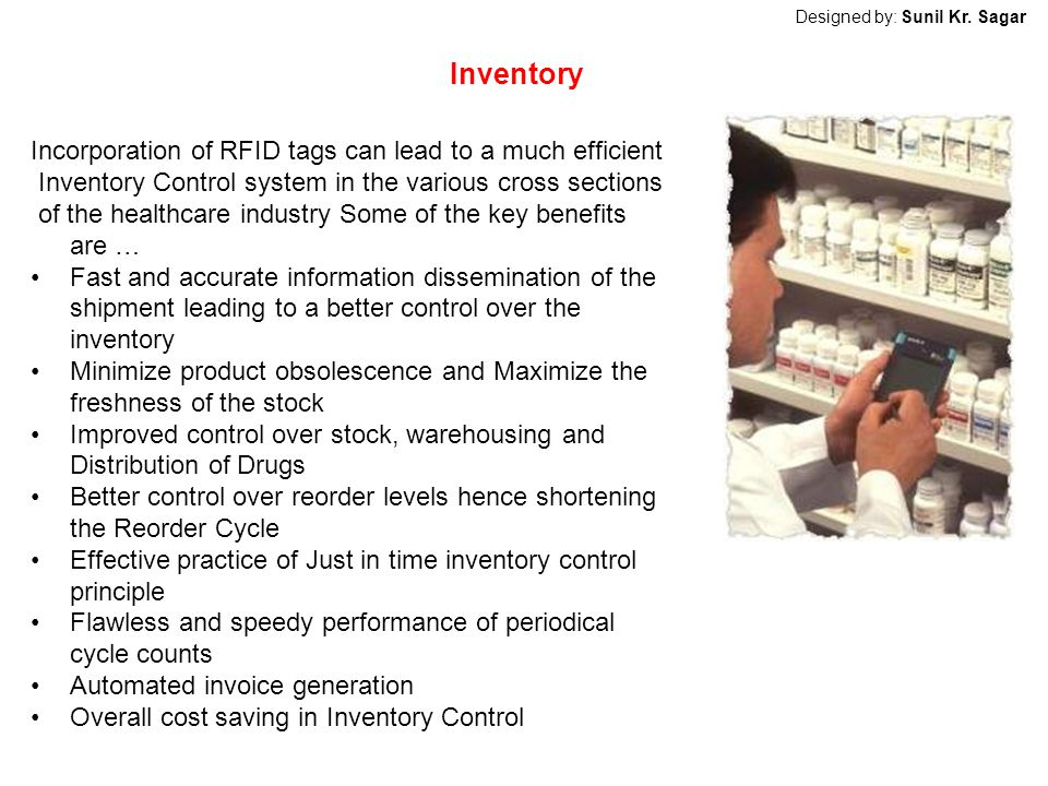 Inventory Incorporation of RFID tags can lead to a much efficient