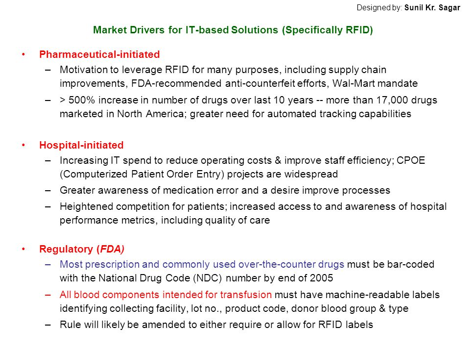 Market Drivers for IT-based Solutions (Specifically RFID)