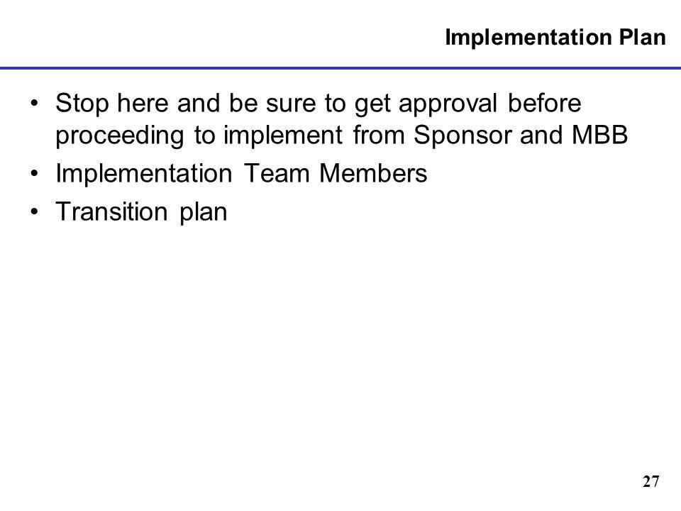 Implementation Team Members Transition plan
