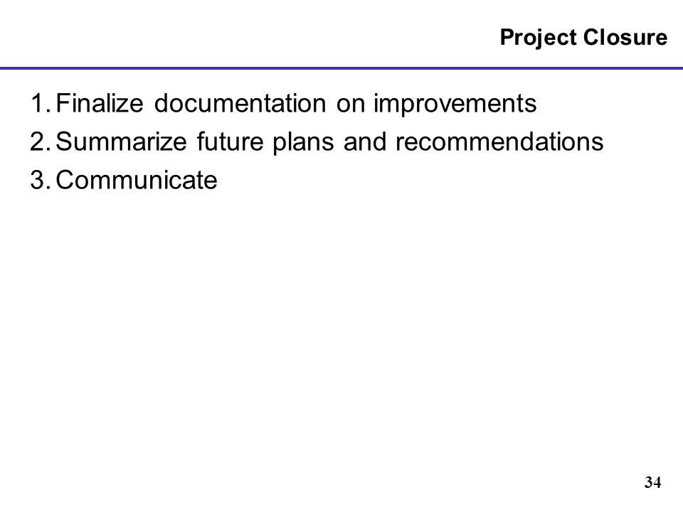 1. Finalize documentation on improvements