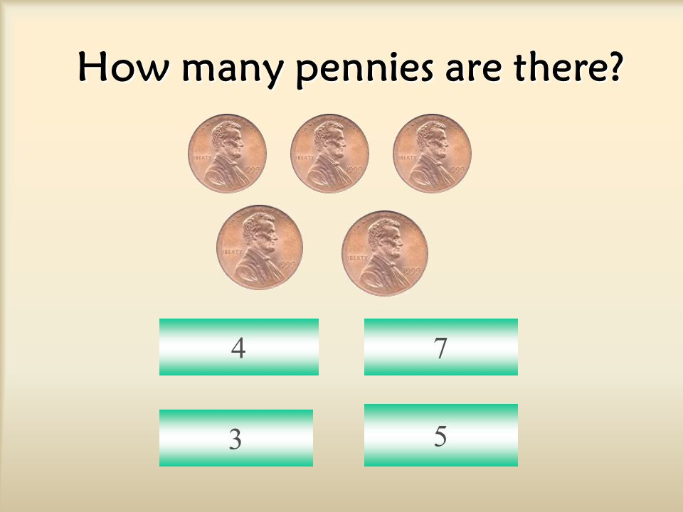 How many pennies are there