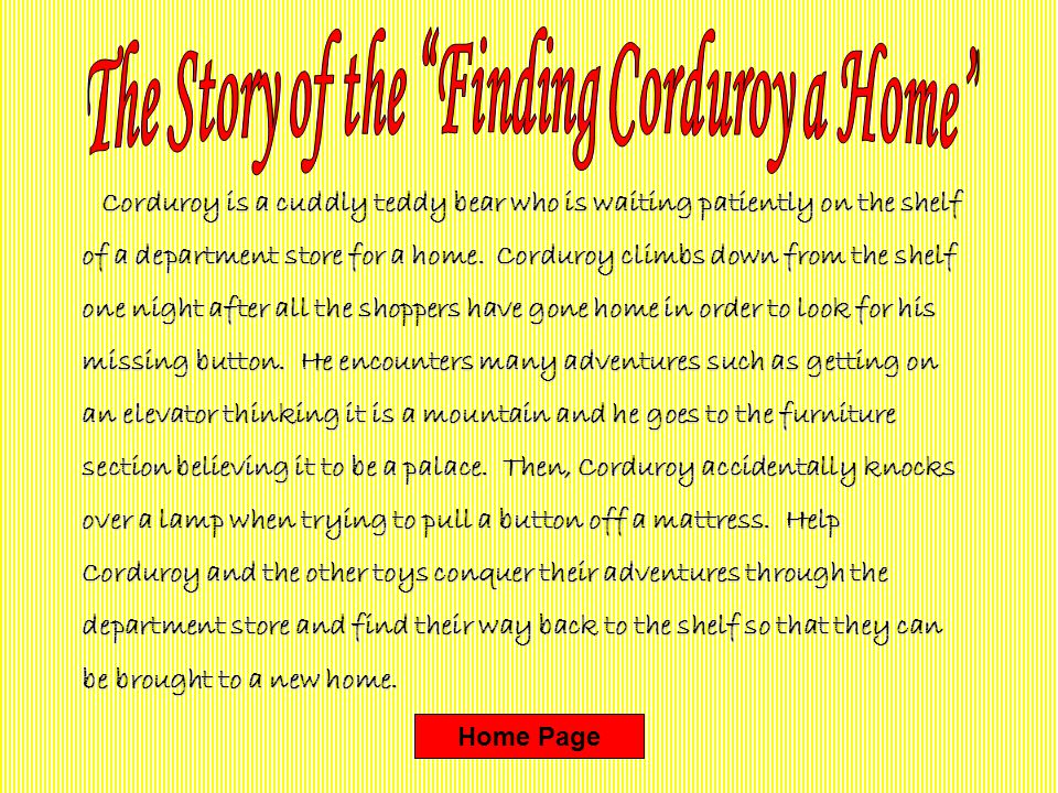 The Story of the Finding Corduroy a Home