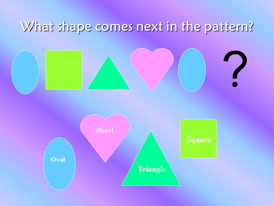 What shape comes next in the pattern
