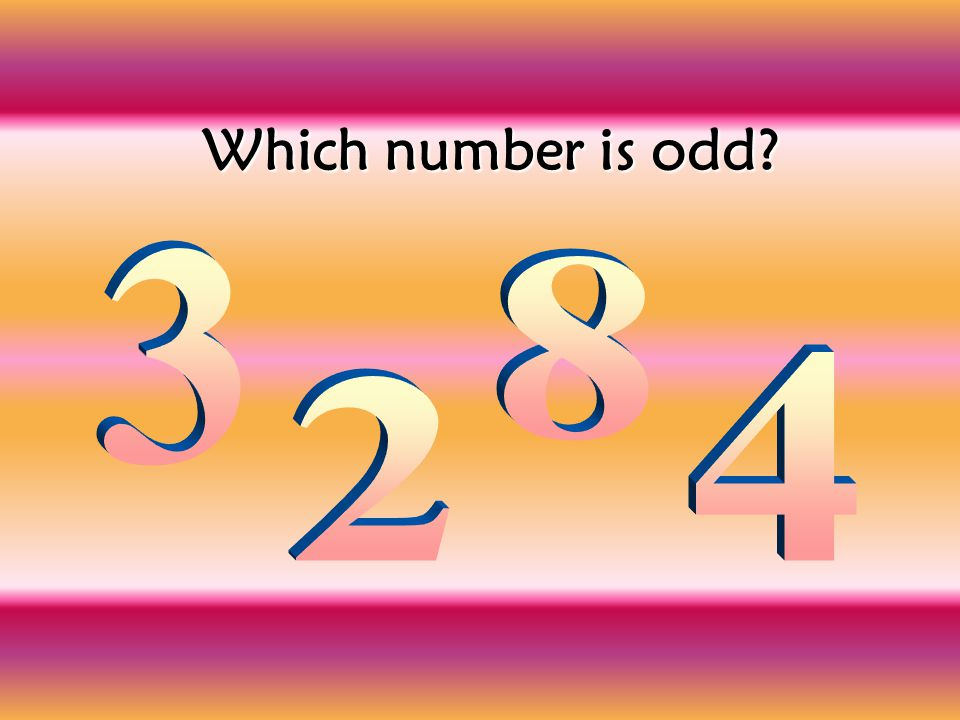 Which number is odd 3 8 4 2