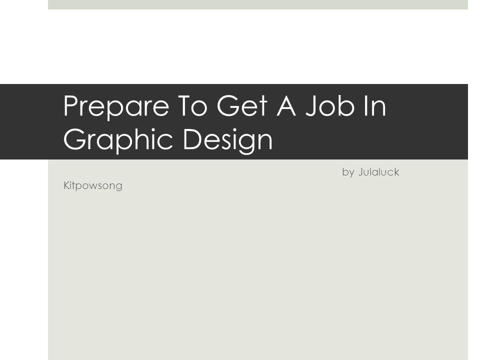 Prepare To Get A Job In Graphic Design