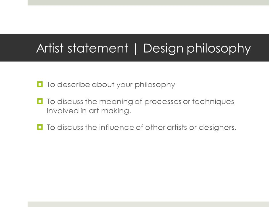 Artist statement | Design philosophy