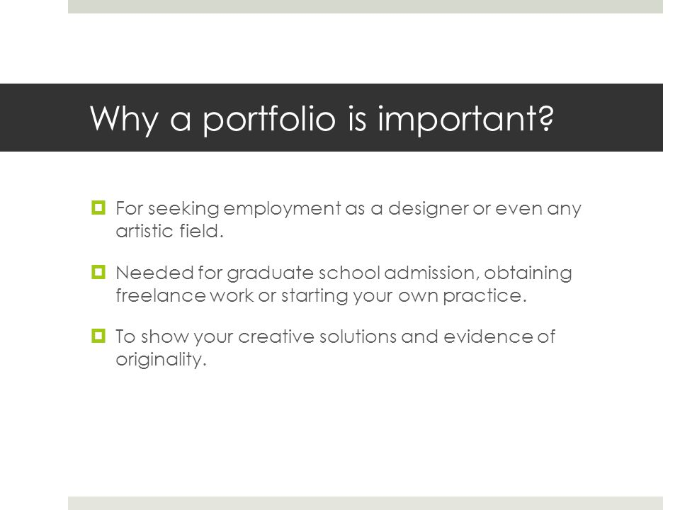 Why a portfolio is important