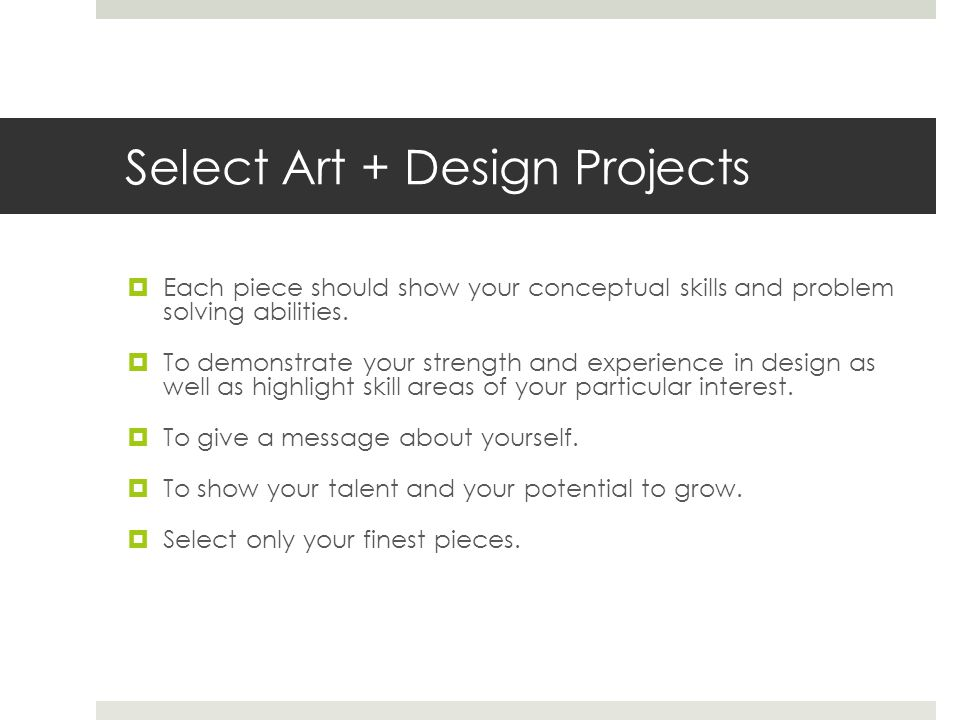 Select Art + Design Projects
