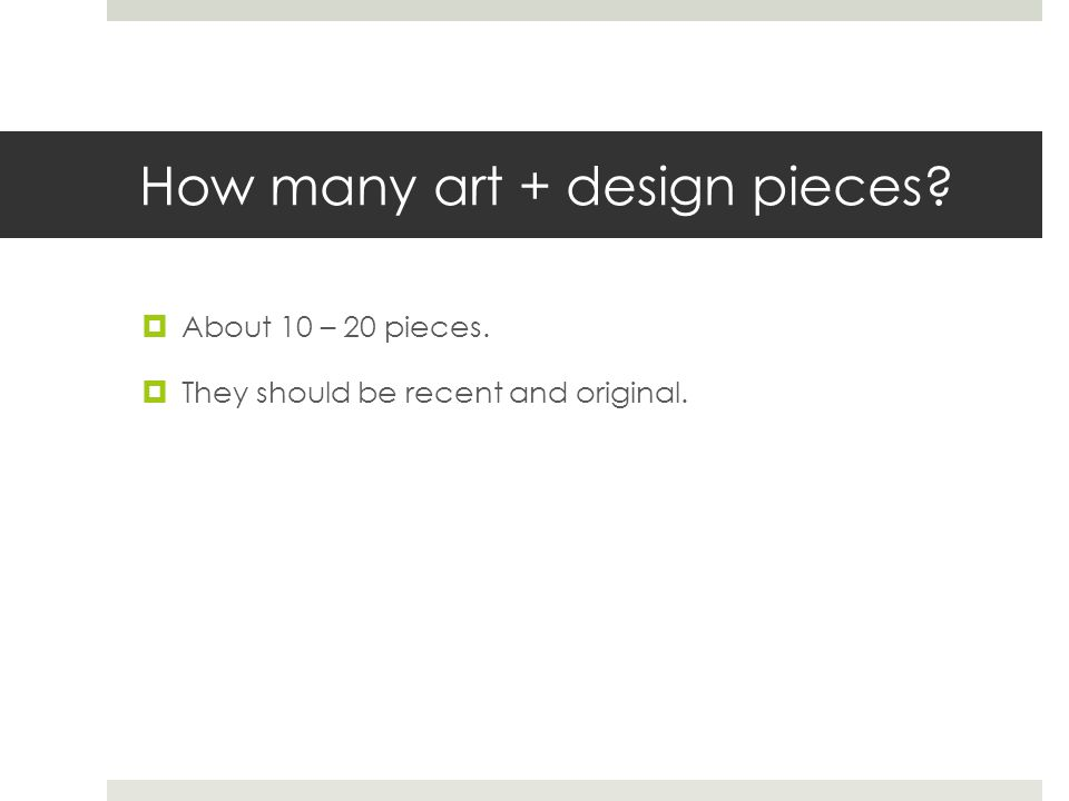 How many art + design pieces