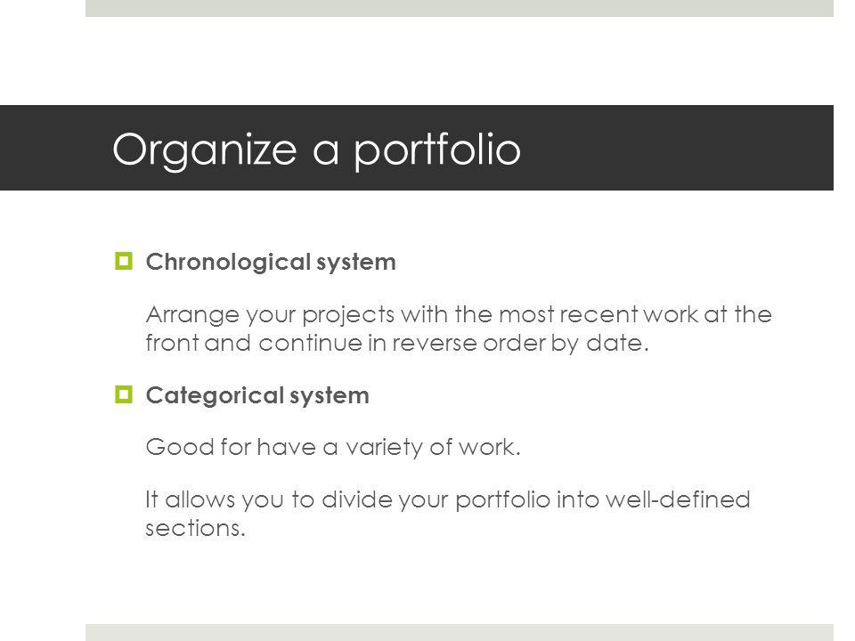 Organize a portfolio Chronological system
