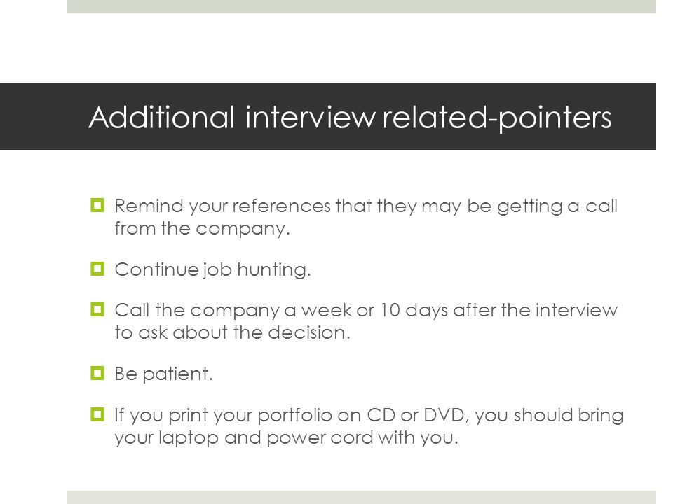 Additional interview related-pointers