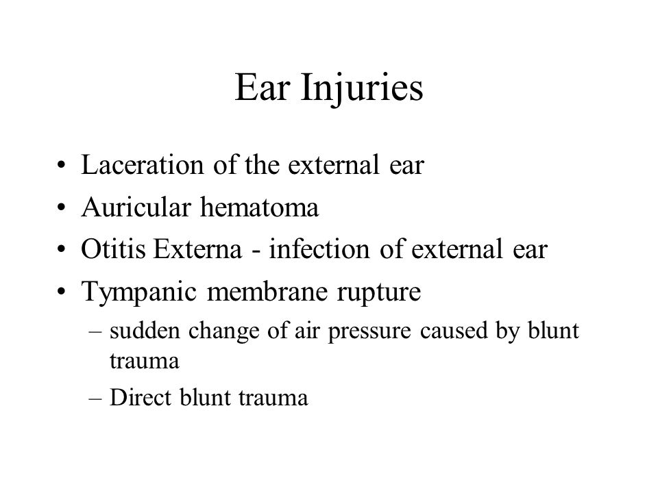 Ear Injuries Laceration of the external ear Auricular hematoma
