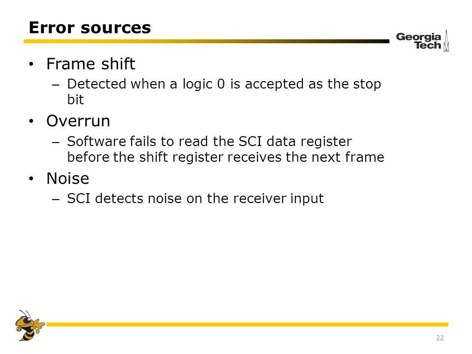 Error sources Frame shift Overrun Noise