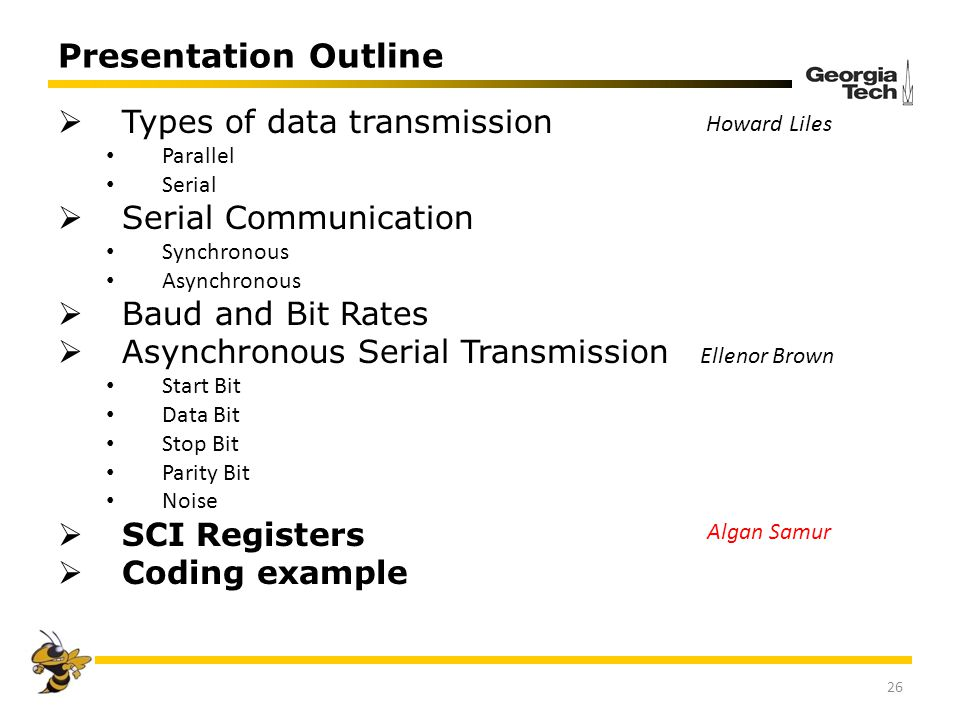 Presentation Outline Types of data transmission Serial Communication