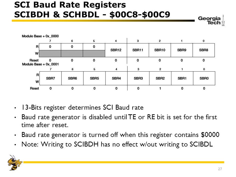 SCI Baud Rate Registers SCIBDH & SCHBDL - $00C8-$00C9