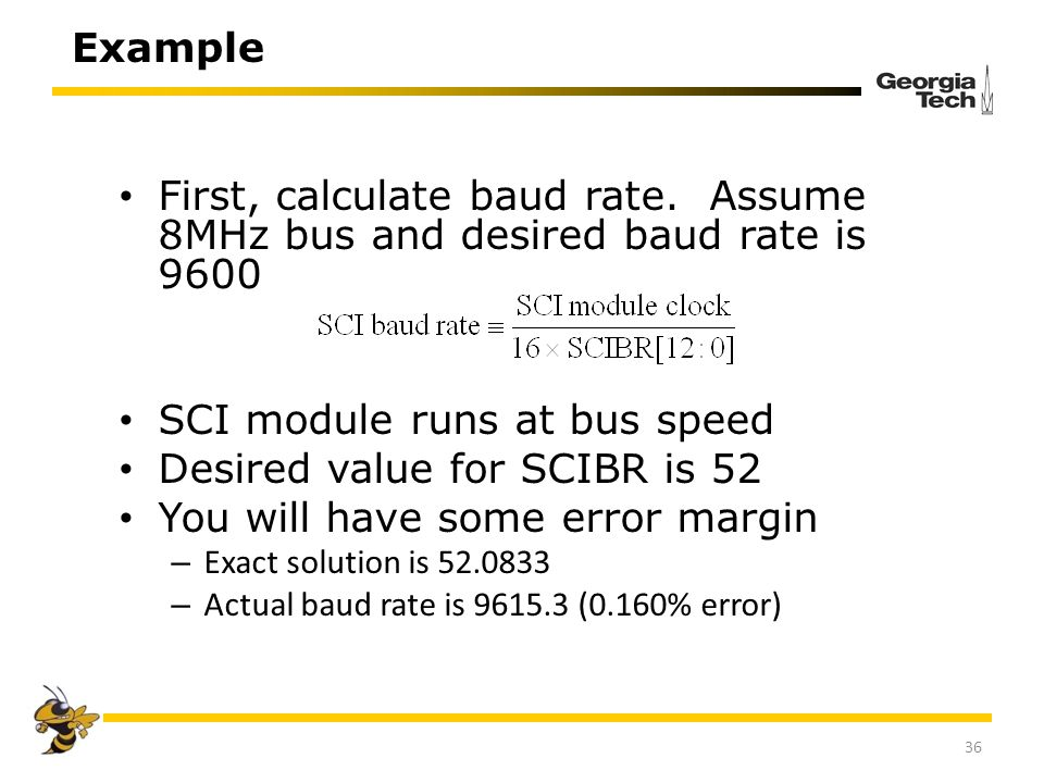 SCI module runs at bus speed Desired value for SCIBR is 52