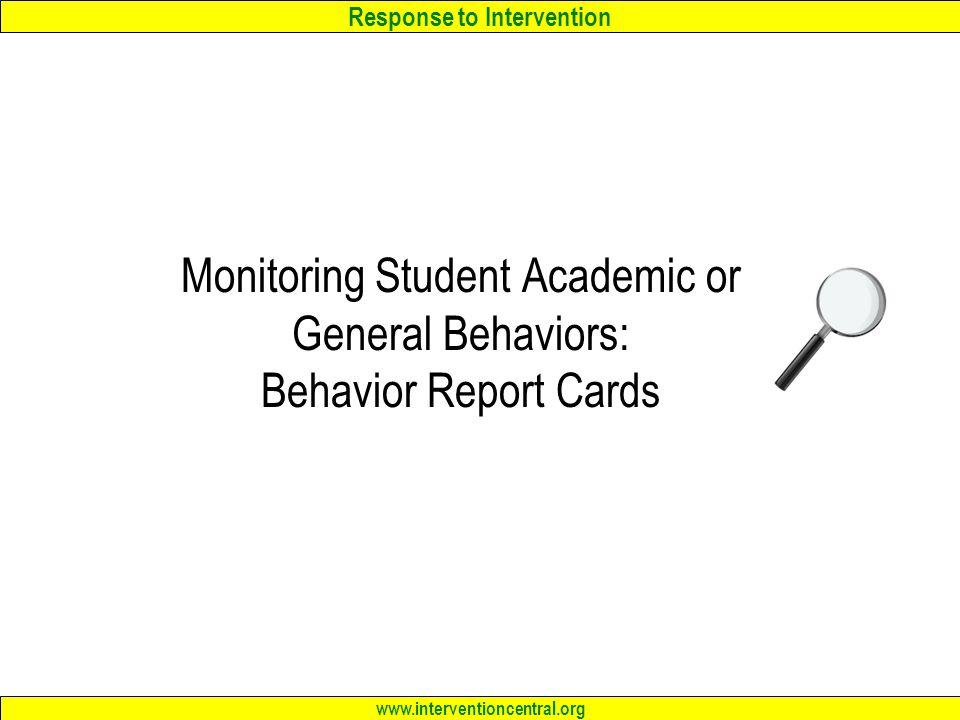 Monitoring Student Academic or General Behaviors: Behavior Report Cards