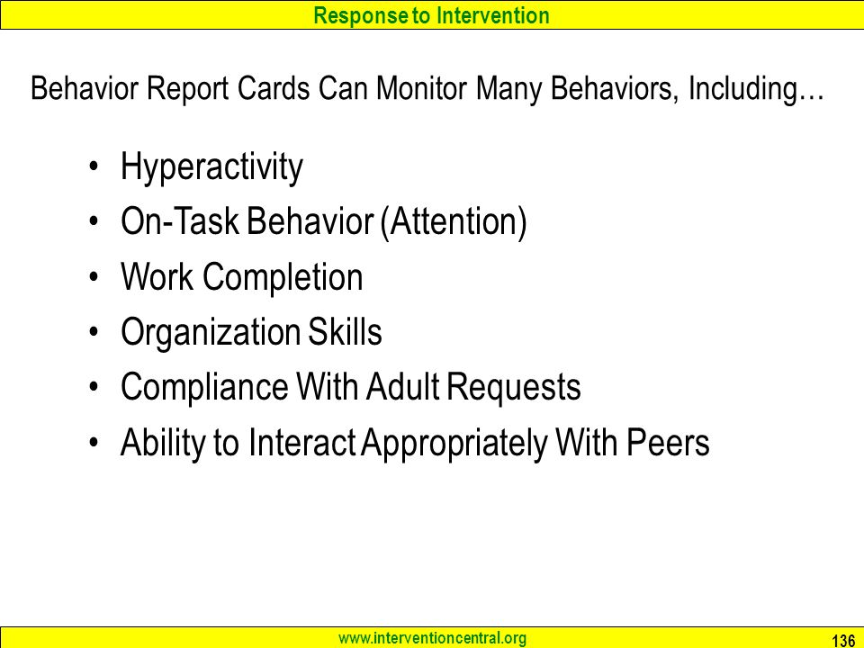 Behavior Report Cards Can Monitor Many Behaviors, Including…