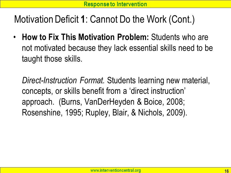 Motivation Deficit 1: Cannot Do the Work (Cont.)