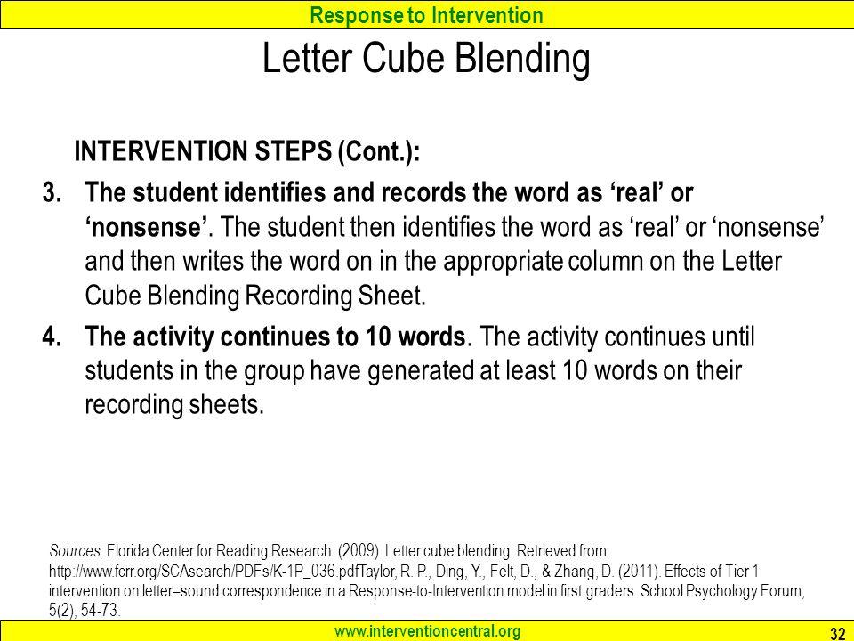 Letter Cube Blending INTERVENTION STEPS (Cont.):
